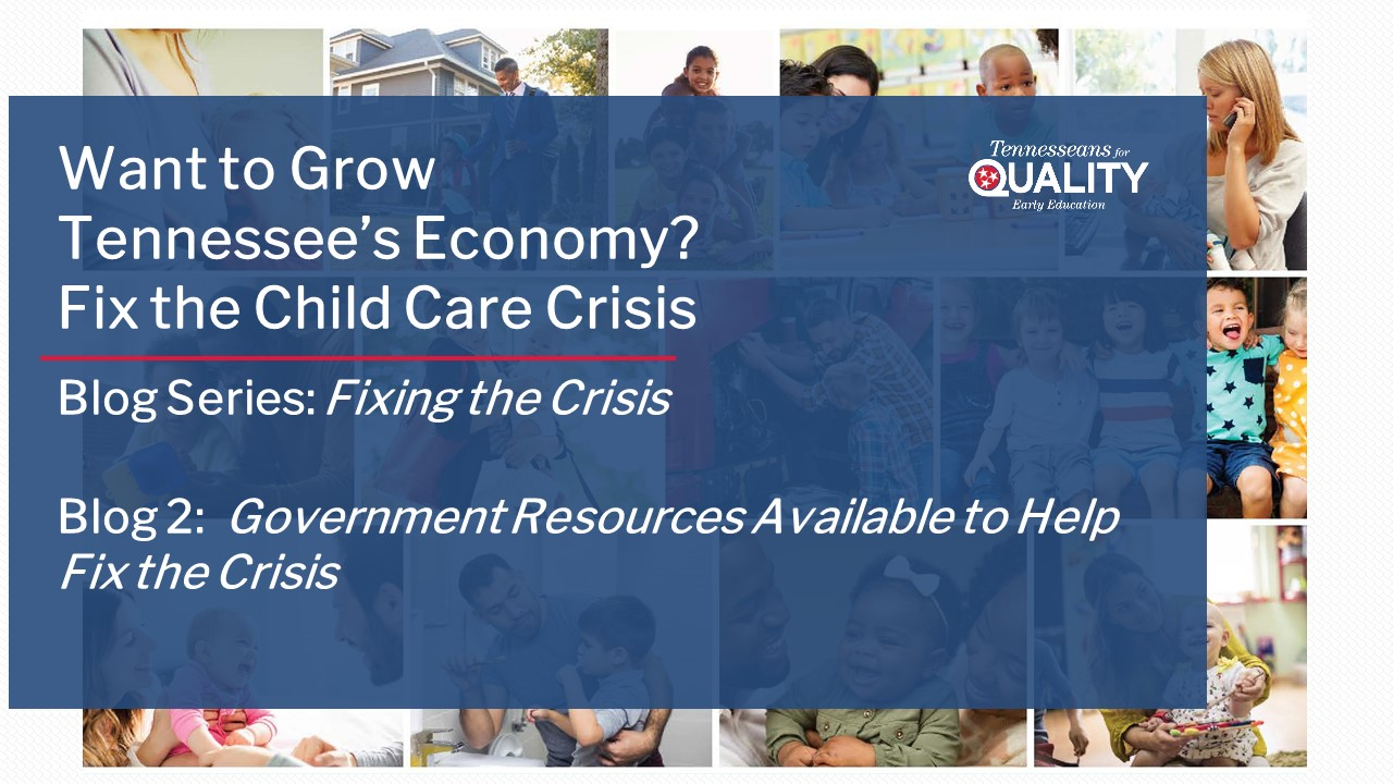 Government Resources Available to Help Fix the Child Care Crisis
