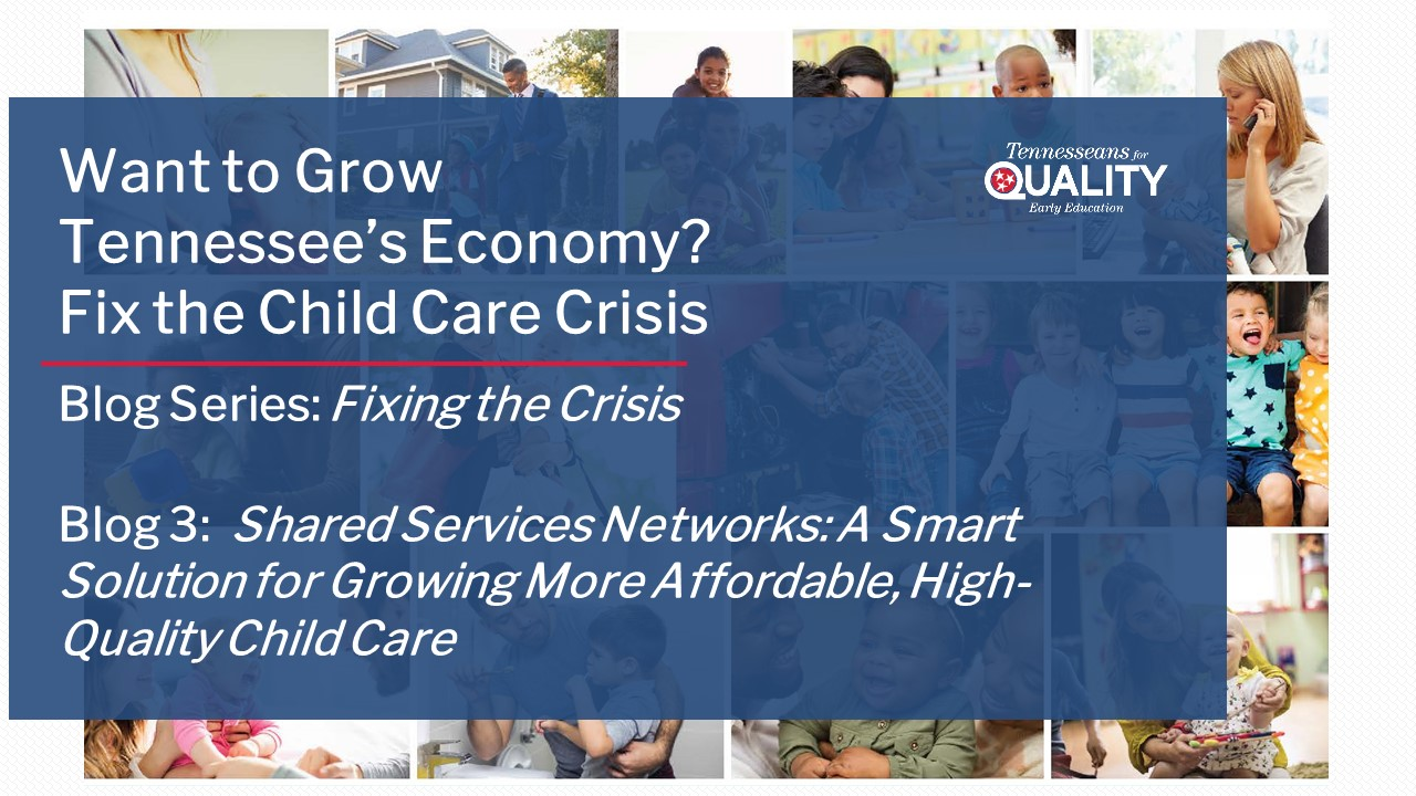 Shared Services Networks: A Smart Solution for Growing More Affordable, High-Quality Child Care