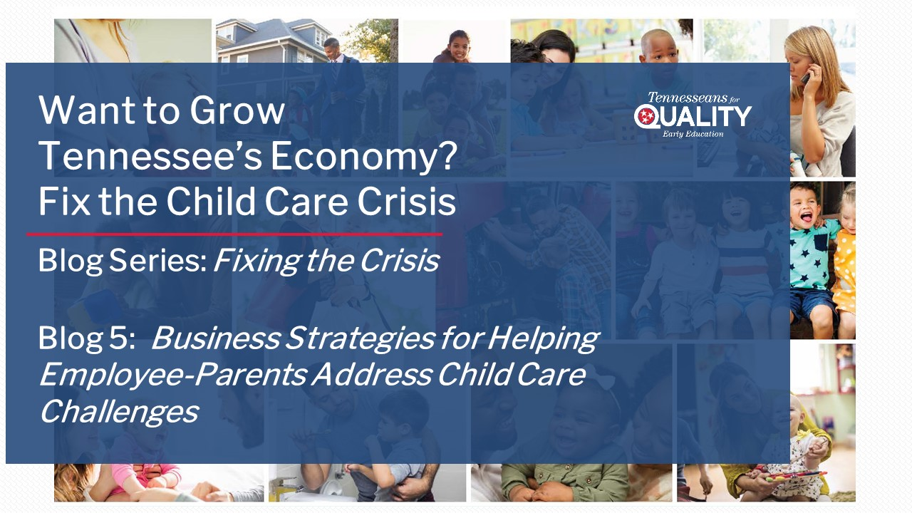 Business Strategies for Supporting Employee-Parents